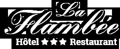 Hôtel*** Restaurant La Flambée